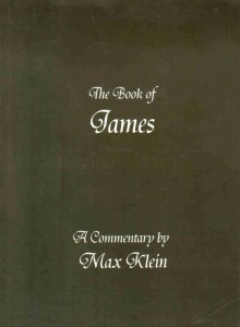 The book of James : a commentary by Max Klien